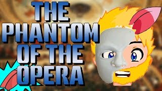 Hey everyone, it's time for another musical!!! This one is the Phantom of the Opera, a critically acclaimed stage production, but ...