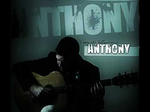 comm - Canzone tratta dall'ultimo cd di Anthony