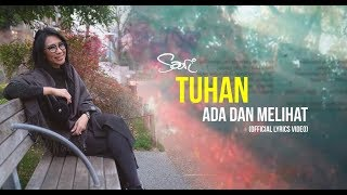 Sari Simorangkir - Tuhan Ada dan Melihat (Official Lyrics Video)