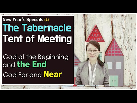 [New Year#4]Tabernacle Story: God's Sovereignty over Time l True Worshipers in Tent of Meeting