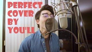 Video Ed Sheeran - Perfect (Vocal Cover by You'll) MP3, 3GP, MP4, WEBM, AVI, FLV Maret 2018