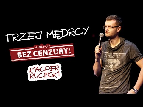 Kacper Ruciński – Trzej Mędrcy