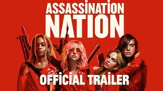 Assassination Nation [Green Band Trailer] - Fierce | In Theaters September 21