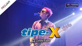 Video [NEW VIDEO] SALAM RINDU | TIPE-X [Live Konser PROJAM - JAKARTA SELATAN 26 Agustus 2017] MP3, 3GP, MP4, WEBM, AVI, FLV Mei 2019