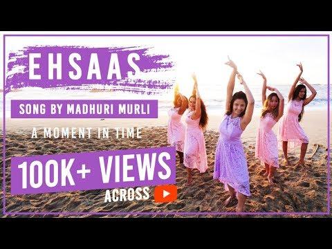 Ehsaas | Madhuri Murli | Original Composition