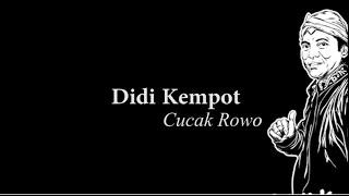 Didi Kempot-Cucak Rowo Lyric
