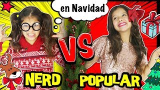 Video 🎀 ¡¡POPULAR VS NERD!! 📚 en NAVIDAD 🎅 ¡¡RUTINA DE LA MAÑANA POPULAR VS NO POPULAR en VACACIONES!! MP3, 3GP, MP4, WEBM, AVI, FLV Desember 2018