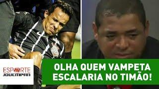 O meia Jadson fraturou a costela e vai desfalcar o Corinthians por um mês. Vampeta revelou quem ele escalaria no lugar do jogador.