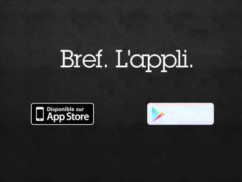 Video of bref. L'appli.