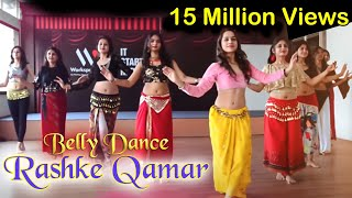 Belly dance on Rashke Qamar | Workshop Routine (Basic) conducted by Ojasvi Verma