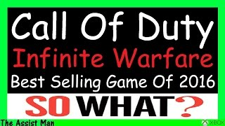 In this call of duty black ops 3 gameplay i talk about how infinite warfare was the #1 selling game of 2016 and where i have been.Find me on Twitter & Toss me a follow @ImTheAssistMan : https://twitter.com/imtheassistmanFind Me on Instagram & Toss me a follow @ImTheAssistMan : https://instagram.com/imtheassistmanMy Youtube Banner was designed by Twitter user @ITsWillDaThrll Hit Him up for graphics design.Intro Music: https://www.youtube.com/watch?v=A4U1Z2sZRqkThanks for taking your time to watch my videos.If you enjoyed them please leave a like, comment and subscribe for more content!I play tons of different games but mostly Call Of Duty.Some people call me a pro player but im just a guy playing video games trying to install some knowledge in to you jive turkeys ;) You wont find no Advanced Warfare & Ghosts Gameplays on my channel no more cause those games are whack! ;)Check my channel for reviews of games like titanfall, plants vs zombies, destiny, Diablo 3 , Clash Of Clans, e.t.c. I play it all!My channel has never been about the gameplays they are just there for you to watch its all about the commentarys!Tell your friends about me and help a brother out!!