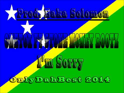 Onetox Ft Stone Money Rootz – I'm Sorry [Solomon Islands Music 2014]