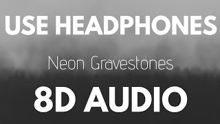 Twenty One Pilots - Neon Gravestones (8D AUDIO)
