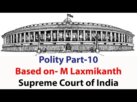 Video #Part- 10   Polity : Based on - M Laxmikanth   Supreme Court of India   SSC & UPSC download in MP3, 3GP, MP4, WEBM, AVI, FLV January 2017