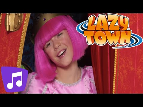 Lazy Town | The Princess of Lazy Town Music Video