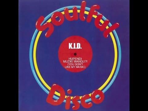 """K.I.D.. """"Hupendi Muziki Wangu?! (Don't Like My Music)"""". 1981. 12"""" original mix."""