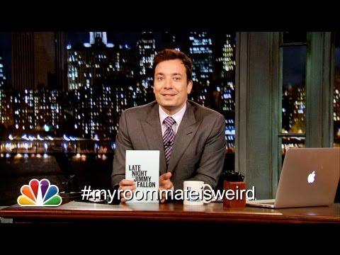 Hashtags: #MyRoommateIsWeird (Late Night with Jimmy Fallon)