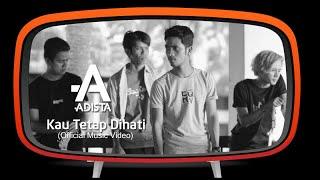 Adista - Kau Tetap Dihati (Official Music Video)