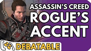 Where is Assassin's Creed Rogue's protagonist from? - Debatable