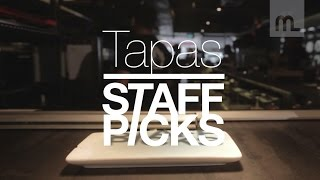 Staff Picks: Tapas
