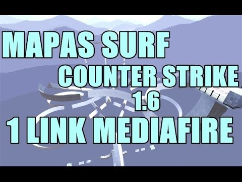 Descargar mapas surf para Counter Strike 1.6 No steam 1 Link Mediafire
