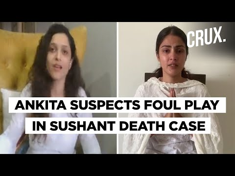 Rhea Chakraborty, Ankita Lokhande Break Their Silence Over Sushant Singh Rajput Death Case