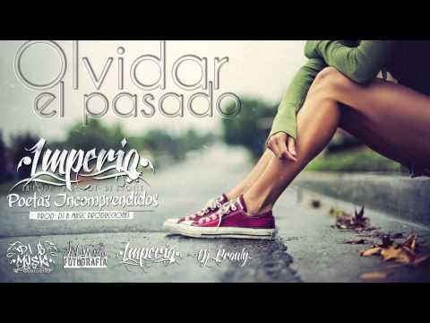 Imperio - Olvidar El Pasado (Audio)