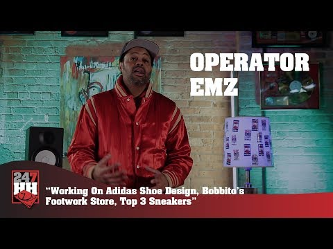 Operator EMZ - Working On Adidas Shoe, Bobbito's Footwork Store, Top 3 Sneakers (247HH Exclusive)