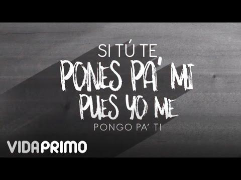 Letra Ponte pa mi Ñejo Ft Jamby El Favo y Mr. D