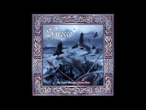 SIROCCO - The March through Crimson Frost [Full]
