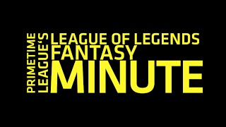 Fantasy: Week 2 - Studs, Duds, & Sleepers by League of Legends Esports