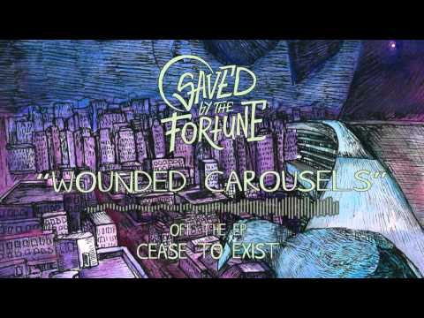 Saved By The Fortune - Saved By The Fortune - Wounded Carousels