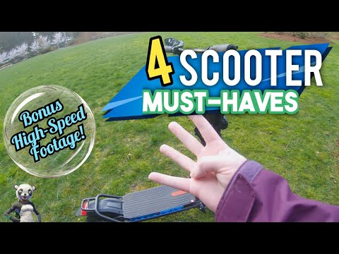 4 Electric Scooter *Must-Haves* ! ~Bonus High-Speed Footage