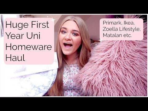 HUGE FIRST YEAR UNI HOMEWARE HAUL (Primark, Zoella Lifestyle, IKEA, Matalan and More!)