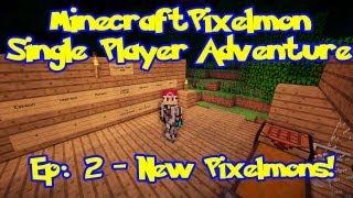 Pixelmon! Minecraft Pokemon Adventure: Episode 2, New Pixelmon! (Beta 2.2.0.4)
