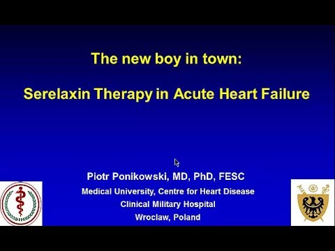 The new boy in town: Serelaxin Therapy in Acute Heart Failure | Prof. P. Ponikowski, Warsaw, Poland
