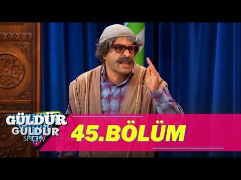 Güldür Güldür Show 45. Bölüm Full HD Tek Parça