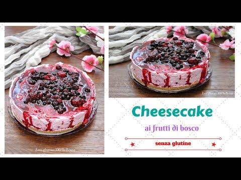 cheesecake ai frutti di bosco senza glutine - ricetta