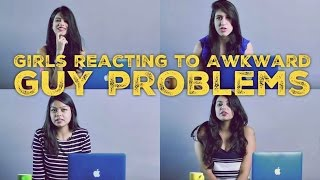Video Girls reacting to AWKWARD GUY PROBLEMS (ODF) MP3, 3GP, MP4, WEBM, AVI, FLV Oktober 2018