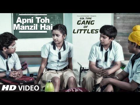 Apni Toh Manzil Hai Song ( Video )