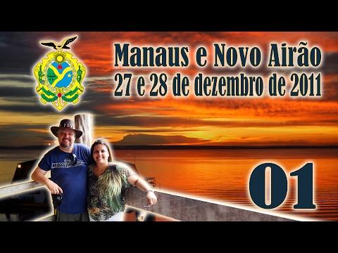 01/07 - Amazonas - Manaus e Novo Airão