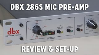 Video dbx 286s Mic Pre-Amp Review + Set-up Walkthrough MP3, 3GP, MP4, WEBM, AVI, FLV Desember 2018