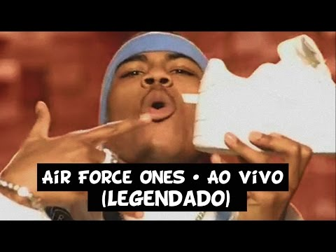 Nelly - Air Force Ones (Ao Vivo) [Legendado]
