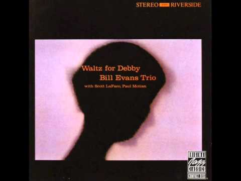 Bill Evans – Waltz for Debby (Full Album)
