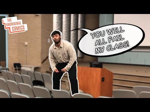 Professors on the First Day of Class Be Like..... (Comedy Skit)