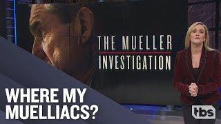 Mueller? Mueller? | December 5, 2018 Act 1 | Full Frontal on TBS