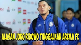 Video TERKUAK!! Ternyata Ini Alasan Joko Ribowo Tinggalkan Arema FC MP3, 3GP, MP4, WEBM, AVI, FLV Desember 2018