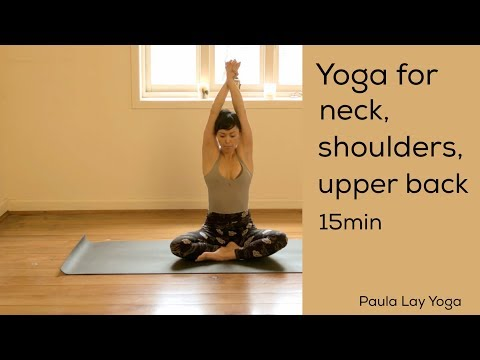 Yoga For Neck, Shoulders And Upper Back 15min