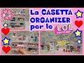 LA CASETTA ORGANIZER per le LOL SURPRISE! Unboxing Songmics By Lara e Babou