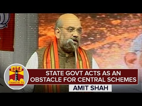 State-Govt-acts-as-an-Obstacle-for-Central-Govt-Schemes--Amit-Shah-ThanthI-TV